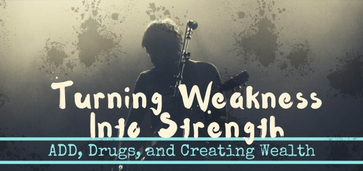weakness into strengths