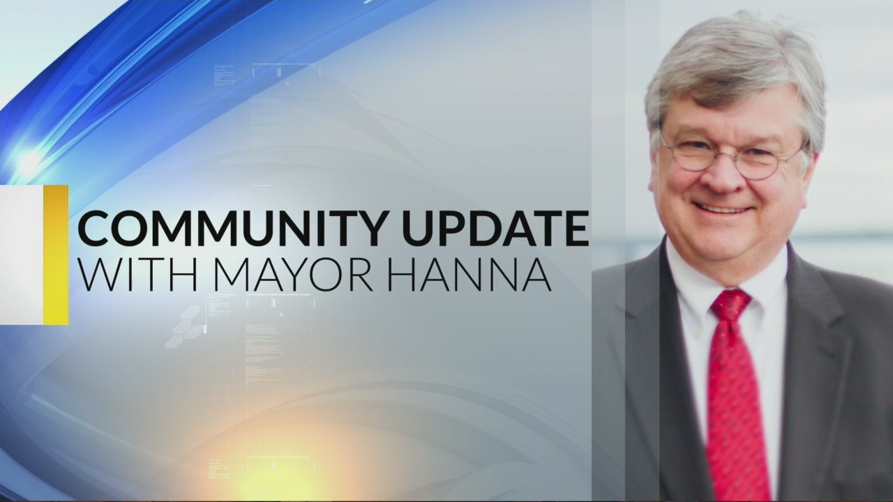 Mayor Tim Hanna's Community Update