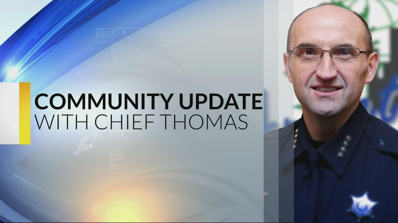 Chief Thomas Community Update: 1-3-19