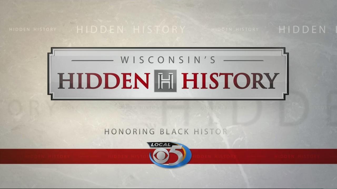 Wisconsin Hidden History: Black History Month Part 5