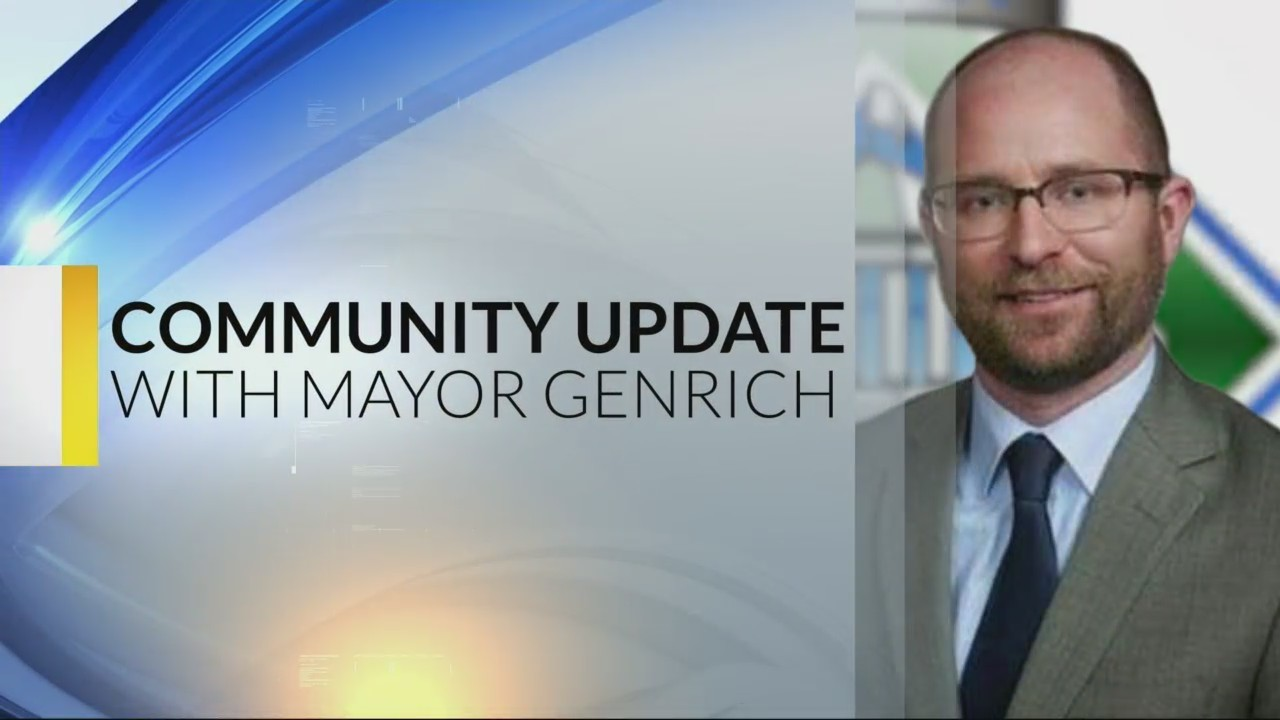 Mayor Genrich Community Update 5-7-19