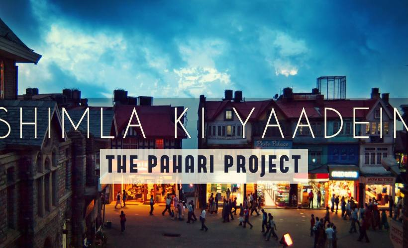 Shimla ki Yaadein - The Pahari Project