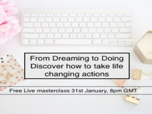 Dreaming to Doing |  Free Live Masterclass | Webinar