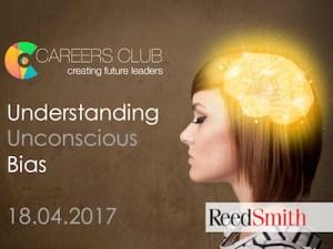 Understanding Unconscious Bias | A WeAreTheCity Careers Club Event @ Reed Smith | England | United Kingdom