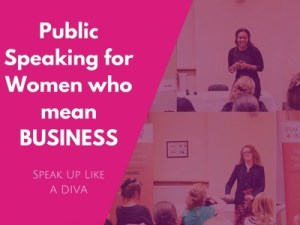 Speak up like a DIVA | Public Speaking for women who mean business! @ Rydges Hotel | England | United Kingdom