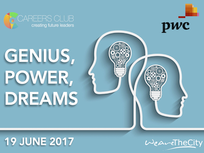 Genius, power, dreams - careers club event