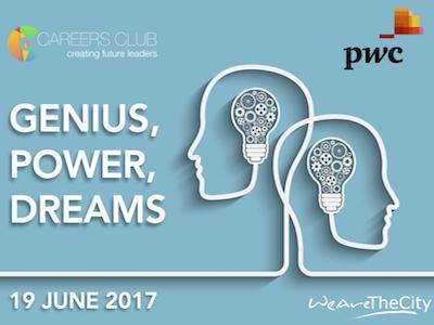 Genius, power, dreams - careers club event