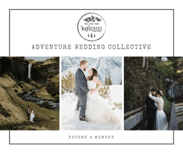 Become a member of the adventure wedding collective on we are the wanderers