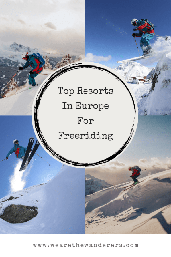 Top Resorts In Europe For Freeriding