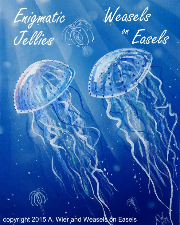 "Enigmatic Jellies Acrylics on Canvas 16"" x 20"" ; April 2015 Prints Available"