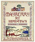 Mayberry My Hometown (Paperback)