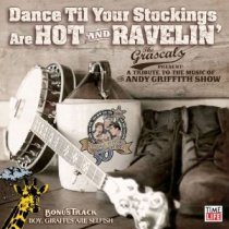 The Grascals--Dance 'Til Your Stockings Are Hot and Ravelin'