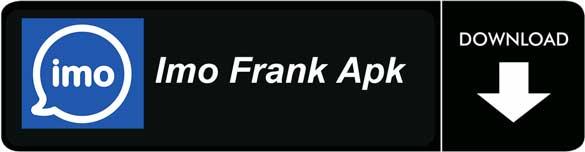 Imo frank apk free download latest version | Peatix