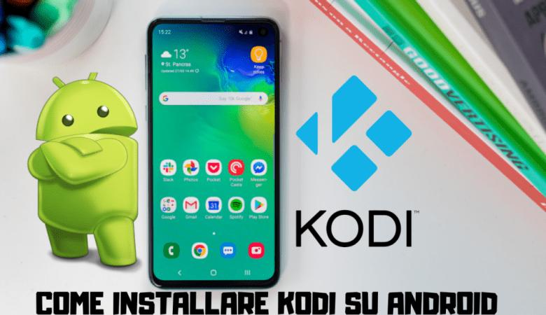 Come installare Kodi su Android