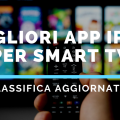 Migliori App IPTV per Smart TV