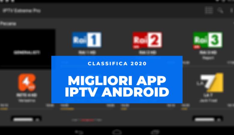 Migliori App IPTV Android