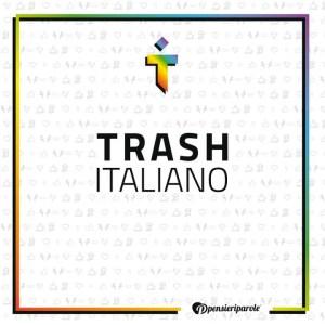Trash Italiano pubblica un libro interattivo – ecco quando uscirà