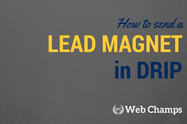 How to Send a Lead Magnet with Drip's Workflow Automation