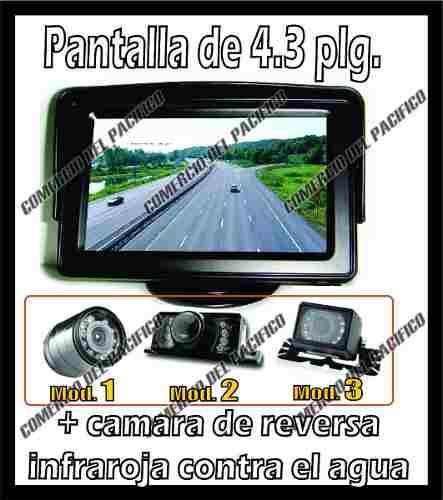 Pantalla 4.3 + Camara De Reversa Contra Agua Vision Nocturna