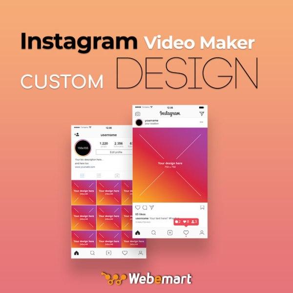 Instagram Video Maker Custom Design
