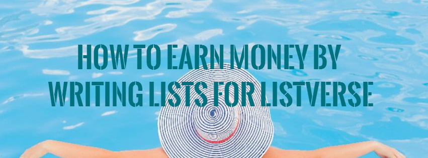 How to earn money by writing lists for Listverse