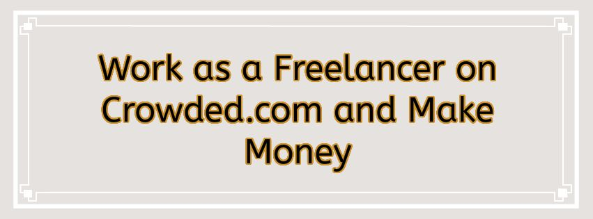Freelancer on Crowded and Make Money