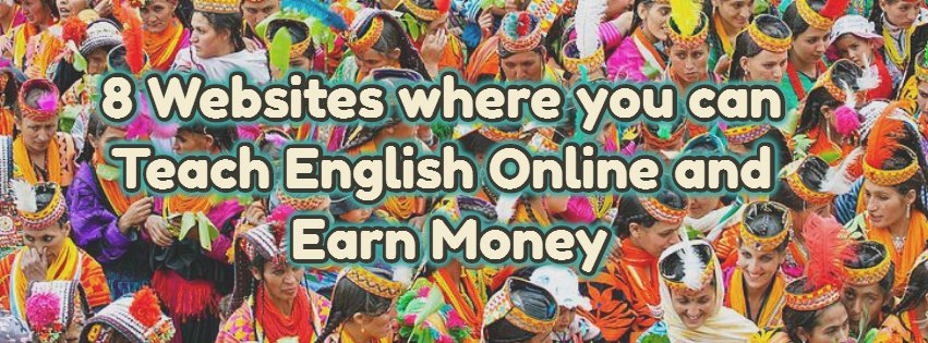 8 Websites where you can Teach English Online and Earn Money
