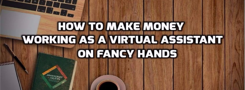 work as a virtual assistant on fancyhands