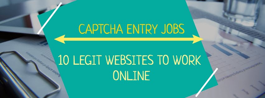 Captcha Entry Jobs: List of 10 Legitimate Websites