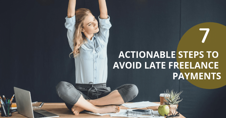 Avoid Late Freelance Payments
