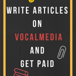 write articles on vocal media
