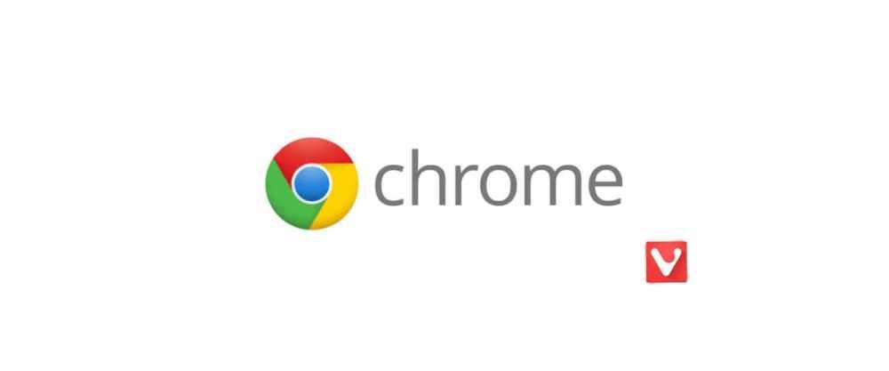 Google Chrome&Vivaldi