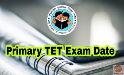 WBBPE Primary TET 2017 Exam Date