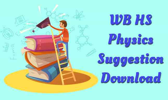 HS Physics Suggestion 2020 download
