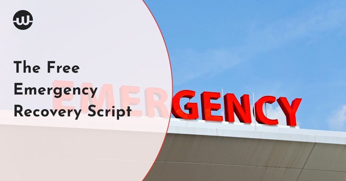 Unable to Access Your WordPress Site? The Free Emergency Recovery Script Is the Solution!