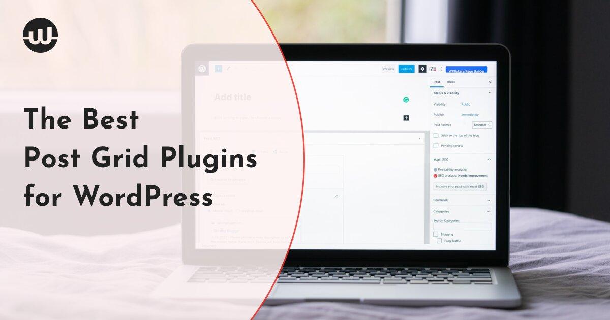 The Best Post Grid Plugins for WordPress: Build Easy-To-Navigate Websites