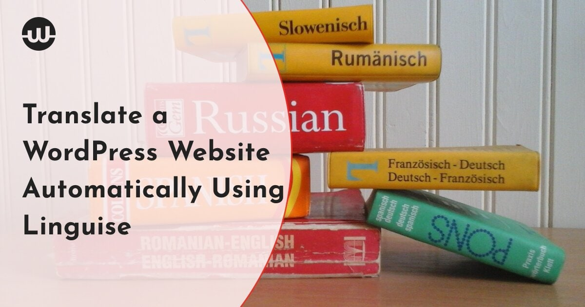 How to Translate a WordPress Website Content Automatically Using Linguise