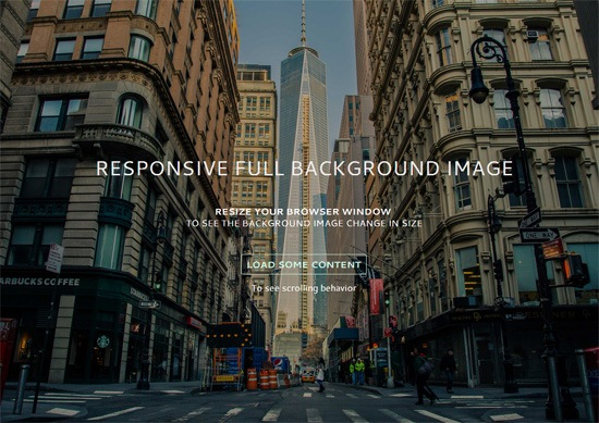 Responsive Full Background Image Using CSS We ll use the CSS background size property to make it happen  no JavaScript  needed
