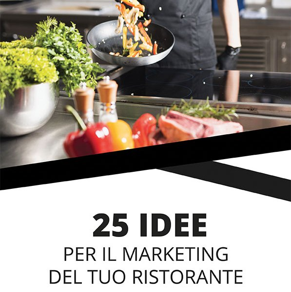 25 idee per marketing del tuo ristorante