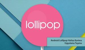 Android Lollipop Hafıza Kartına Uygulama Taşıma