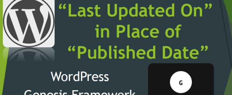 "Show ""Last Updated On"" Instead of ""Published Date"" on Articles"