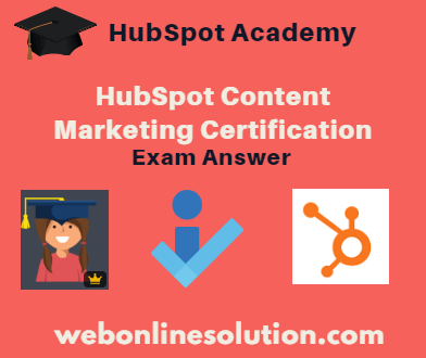 HubSpot Content Marketing Certification Exam Answer Sheet