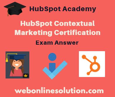 HubSpot Contextual Marketing Certification Exam Answer Sheet