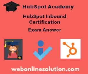 HubSpot Inbound Certification Exam Answer Sheet
