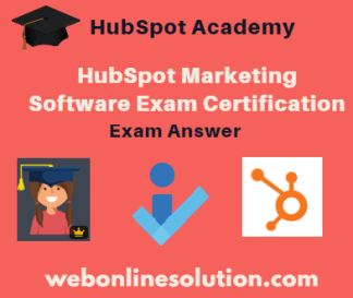 HubSpot Marketing Software Certification Exam Answer Sheet