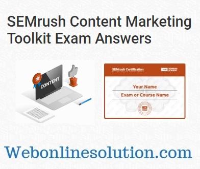 SEMrush Content Marketing Toolkit Exam Answers