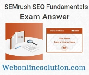 SEMrush SEO Fundamentals Exam Answers