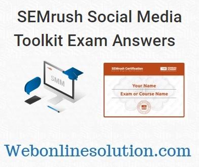 SEMrush Social Media Toolkit Exam Answers