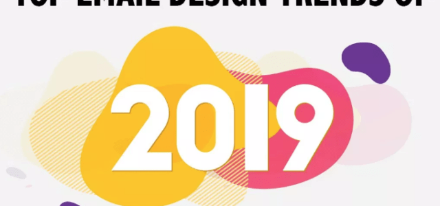 Top Email Design Trends of 2019