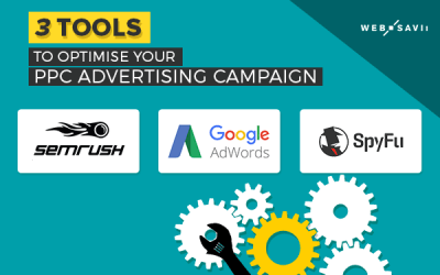 3 tools to optimise your PPC Advertising campaign more efficiently